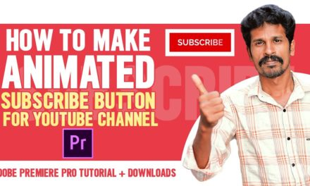 How To Make Animated Subscribe Button For YouTube Channel | Adobe Premiere Pro Tutorial + Downloads