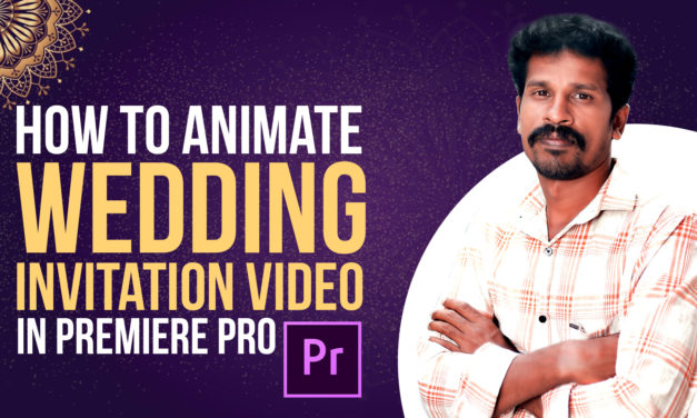 How to animate wedding invitation video in premiere pro | Valavan Tutorials